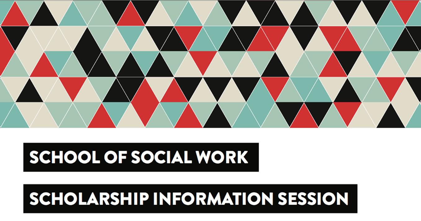 York's School of Social Work Scholarship Information Session